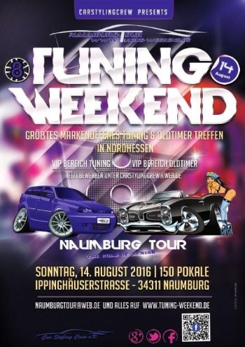 "8. NAUMBURG-TOUR 2016 ""Nordhessen's Tuning, Oldie, Sound & Motorsport Weekend"""